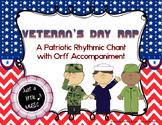 Veteran's Day Rap - Rhythmic Chant w/ Orff instrument accompaniment