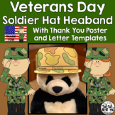 Veterans Day Soldier Hat Headband with Thank You Poster an