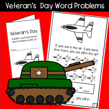 Veteran's Day Word Problem Mini Books! Addition and Subtraction Within 10 & 20