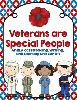 Veterans Are Special People: Reading and Writing Unit K-1