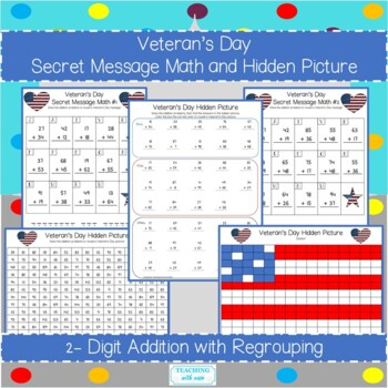 Veterans Day: 2 Digit Addition and Subtraction With a Secret Message