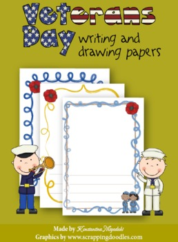 Veterans Day 32 Writing and Drawing Papers