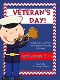 Veteran's Day! CCSS Aligned Leveled Reading Passages and A