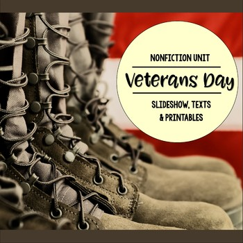 Veterans Day Nonfiction Close Reading and Visual Vocabulary Unit