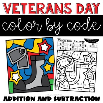 Veterans Day Color by Number Addition and Subtraction
