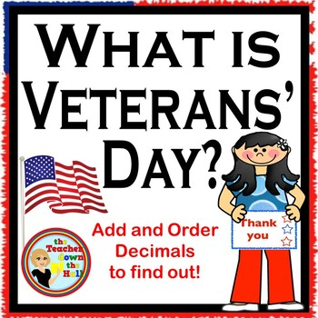 Veterans Day Decimals - Adding and Ordering Decimals