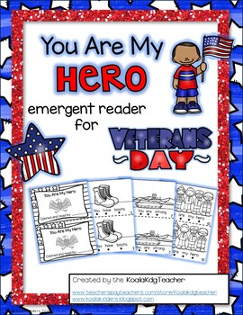 "Veterans Day Emergent Reader-""You Are My Hero"""