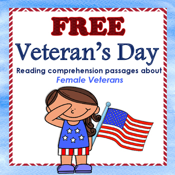 Veterans Day- female veterans reading comprehension passages.