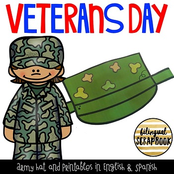 Veterans Day Hat and Printables in English & Spanish