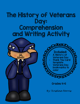 Veterans Day History Reading Comprehension  for Upper Elementary