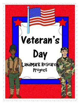 Veteran's Day Landmark Research Project