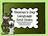 Veteran's Day Language Drill Down