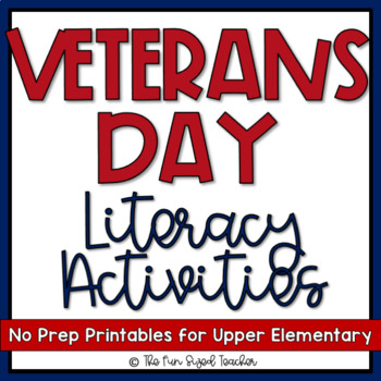 Veterans Day Literacy Activities - Print and Go!