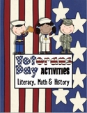 Veteran's Day Literacy, Math, Glyph, Craftivites & More Pack