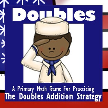 Veterans Day Math - A Doubles Strategy Addition Game - 3 Versions