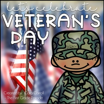 Veterans Day Math & Literacy Printables & Craftivities