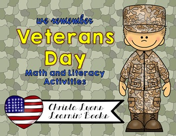 Veterans Day Math & Literacy with Craftivities!