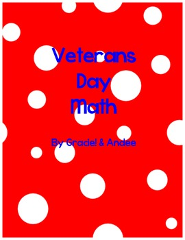Veterans Day Math Story Problems and Tens Frames