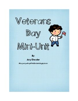 Veterans Day Mini-Unit by Amy Chevalier