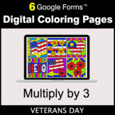 Veterans Day: Multiply by 3 - Google Forms | Digital Color
