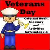 Veterans Day: Original Book, Glossary, and Comprehension A