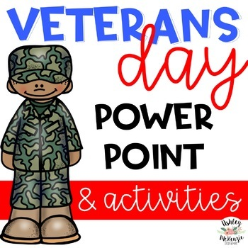 Veterans Day Power Point & Activities Pack