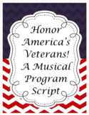 VETERANS DAY PROGRAM SCRIPT: A MUSICAL SALUTE TO AMERICA'S VETERANS!