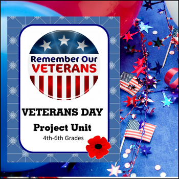 Veterans Day Project Unit (4th-6th grades)