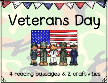 Veterans Day Reading Passages and Craftivities