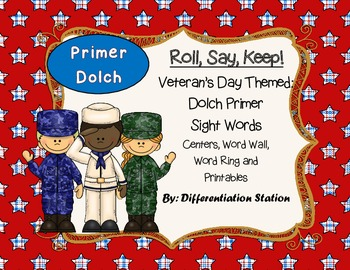 """Veteran's Day """"Roll, Say, Keep!"""" Primer Dolch Sight Word C"""
