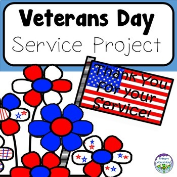 Veterans Day Service Project for Primary and Elementary Students