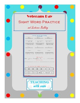 Veterans Day: Sight Words and Sentence Building