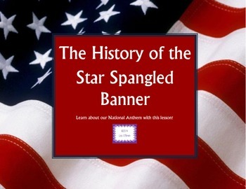 Veteran's Day: The History of The Star Spangled Banner