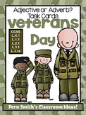 Veterans Day Adjective or Adverb? Task Cards, Recording Sheets and Posters
