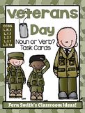 Veterans Day Noun or Verb Task Cards, Recording Sheets and Posters