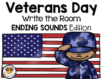 Veterans Day Write the Room - Ending Sounds Edition