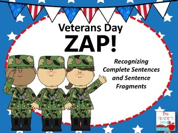 Veterans Day ZAP Complete Sentences and Sentence Fragments