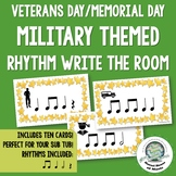 Veterans Day and Memorial Day Military Rhythm Write the Room Activity