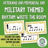 Veterans Day Memorial Day Music Rhythm Write the Room Activity