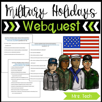 Veterans Day, Memorial Day & Armed Forces Day Webquests