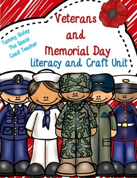 Veteran's Day/Memorial Day Literacy and Craft Unit