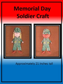 Veterans Day/Memorial Day Soldier Craft
