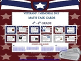 Veterans' & Memorial Day Patriotic Math Task Cards: 4th-6th Grade