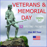 Veterans Day & Memorial Day: 32 Writing Prompts (Grades 3-7)