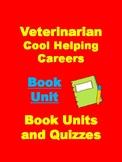 Veterinarian (Cool Helping Careers) Book Unit