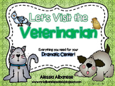 Veterinarian Dramatic Play Center