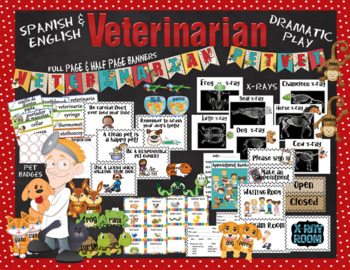 Veterinarian Dramatic Play in English and Spanish