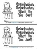 Veterinarian, Veterinarian, What Do You See Emergent Reader for Kindergarten
