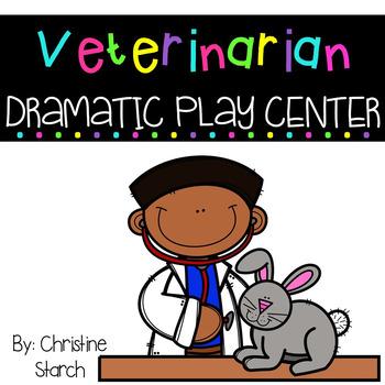 Veterinarian's Office Dramatic Play Center