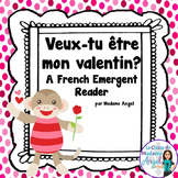 La Saint Valentin:  French Valentine's Day Themed Emergent Reader